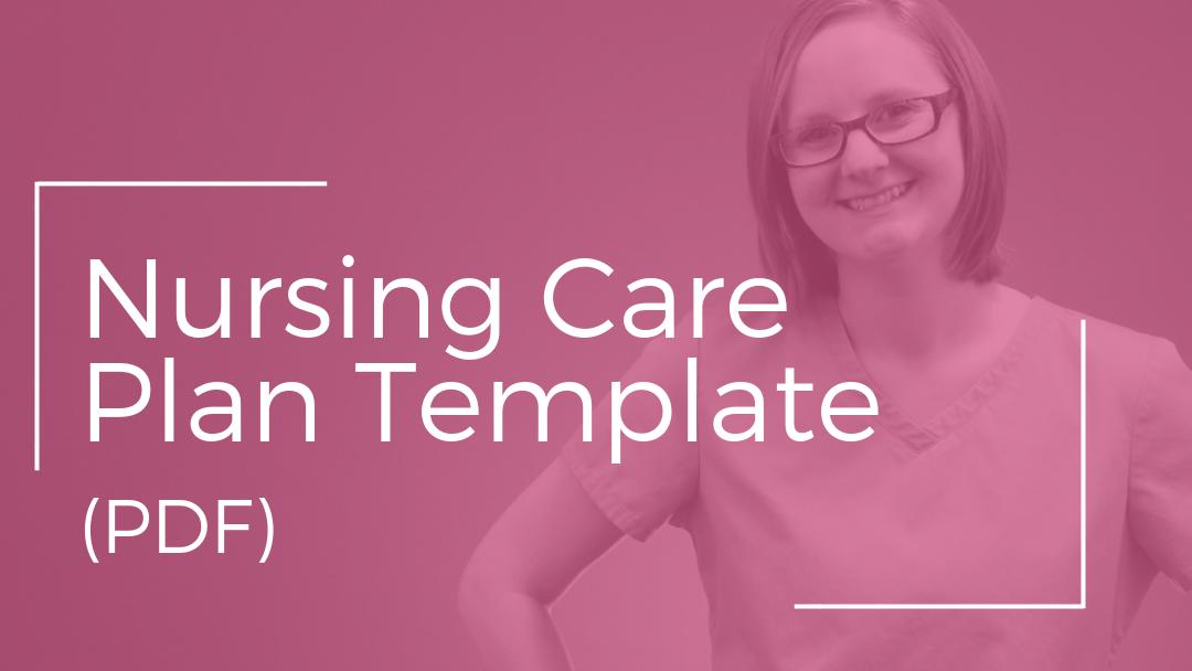 Nursing Care Plan Template Pdf Nursing School Of Success
